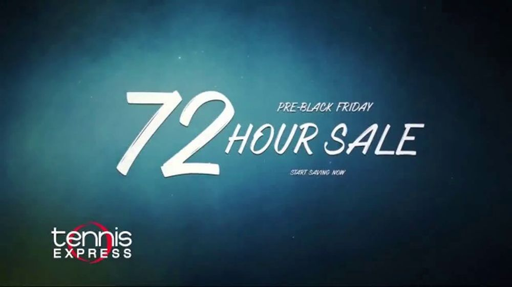 Tennis Express 72 Hour Sale Tv Commercial Pre Black Friday Ispot Tv