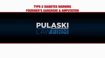 Pulaski Law Firm TV Spot, 'SGLT2 Inhibitors and Amputations' - Thumbnail 1