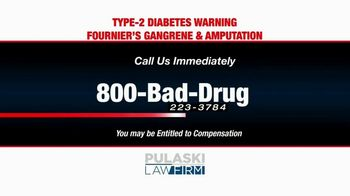 Pulaski Law Firm TV Spot, 'SGLT2 Inhibitors and Amputations' - Thumbnail 7
