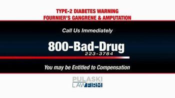 Pulaski Law Firm TV Spot, 'SGLT2 Inhibitors and Amputations' - Thumbnail 8