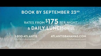 Atlantis TV Spot, 'Are You Ready?: Daily Lunch' - Thumbnail 8