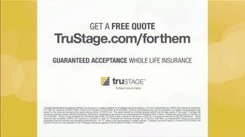 TruStage Guaranteed Acceptance Whole Life Insurance TV Spot, 'For Them' - Thumbnail 7