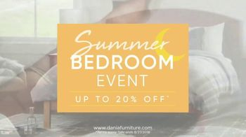 Dania Summer Bedroom Event TV Spot, 'Save on Every Bedroom' - Thumbnail 3