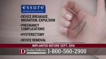 Dudley DeBosier TV Spot, 'Essure Side Effects'