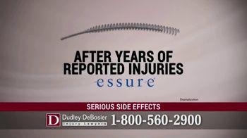 Dudley DeBosier TV Spot, 'Essure Side Effects' - Thumbnail 4