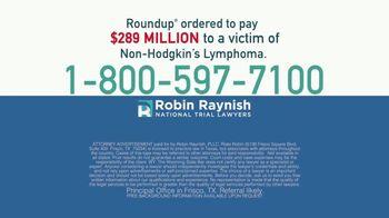 Robin Raynish Law TV Spot, 'Roundup: Non-Hodgkin's Lymphoma' - Thumbnail 5