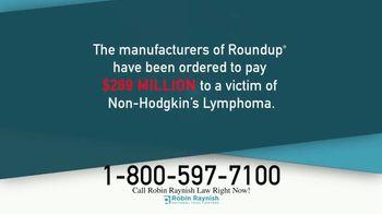 Robin Raynish Law TV Spot, 'Roundup: Non-Hodgkin's Lymphoma' - Thumbnail 2