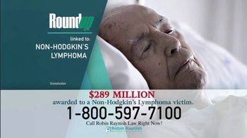 Robin Raynish Law TV Spot, 'Roundup: Non-Hodgkin's Lymphoma' - Thumbnail 3