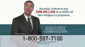 Robin Raynish Law TV Spot, 'Roundup: Non-Hodgkin's Lymphoma'