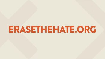 Erase the Hate TV Spot, 'Change Makers' - Thumbnail 5