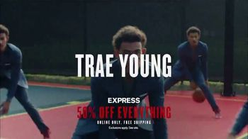 Express Performance TV Spot, 'NBA Game Changers: 50 Percent Off' Featuring John Collins - 61 commercial airings