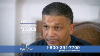 Optima Tax Relief TV Spot, 'Ted's Story'