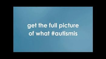 Autism Speaks TV Spot, 'Get the Full Picture' - Thumbnail 9