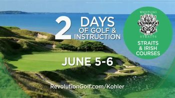 Revolution Golf TV Spot, 'Golf School Experience: Whistling Straits' - Thumbnail 6