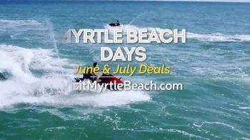Visit Myrtle Beach Days TV Spot, 'June & July Deals' - Thumbnail 10