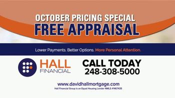 Hall Financial October Pricing Special TV Spot, 'Free Appraisal' - Thumbnail 3