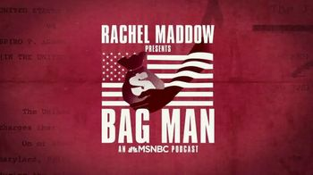 Bag Man: An MSNBC Podcast TV Spot, 'Grave Constitutional Crisis Thing' - 509 commercial airings