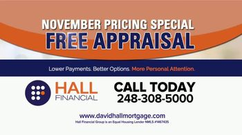 Hall Financial November Pricing Special TV Spot, 'Free Appraisal' - Thumbnail 2