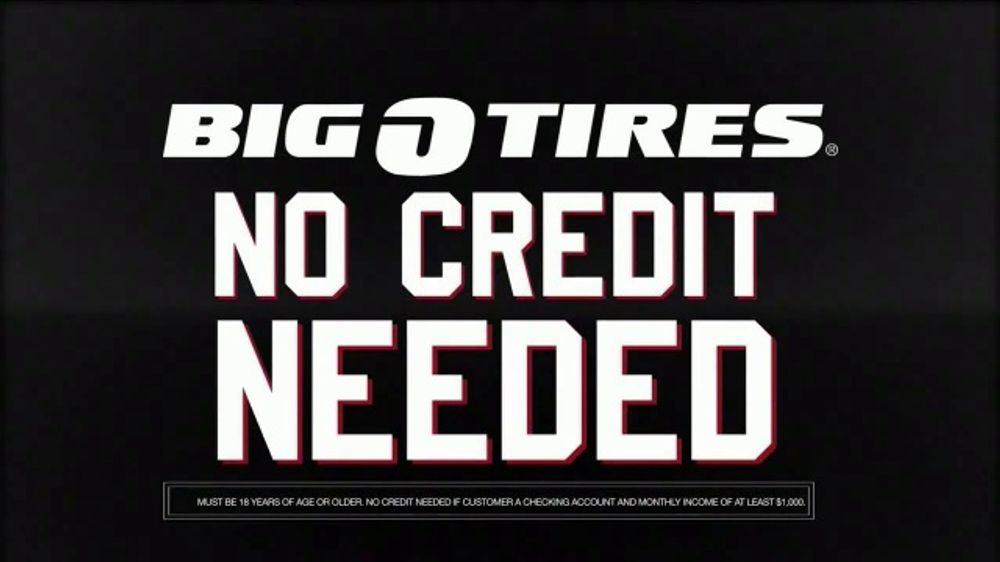 Big O Tires Tv Commercial No Credit Needed Financing Ispot Tv
