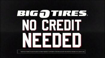 Big O Tires TV Spot, 'No Credit Needed Financing'