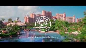 Blue Project Atlantis TV Spot, 'Every Day We Celebrate the Ocean' - Thumbnail 7