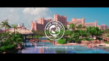 Blue Project Atlantis TV Spot, 'Every Day We Celebrate the Ocean' - Thumbnail 8