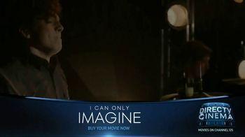 DIRECTV Cinema TV Spot, 'I Can Only Imagine' - Thumbnail 1