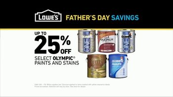 Lowe's Father's Day Savings TV Spot, 'Any Color: Olympic Paints and Stains' - Thumbnail 8