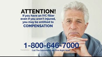 Goldwater Law Firm TV Spot, 'IVC Filters Can Fail'
