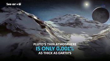 Seeker TV Spot, 'Science Channel: Pluto' - Thumbnail 4