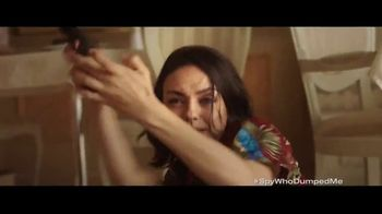 The Spy Who Dumped Me - Alternate Trailer 28