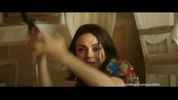 The Spy Who Dumped Me - Alternate Trailer 22