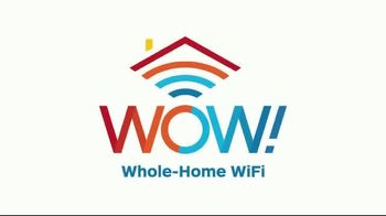 WOW! Whole-Home Wi-Fi TV Spot, 'Wow Zones'