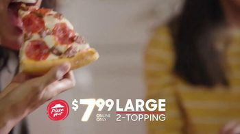 Pizza Hut $7.99 Large 2-Topping Pizza TV Spot, 'Oven Hot Delivery' - Thumbnail 7