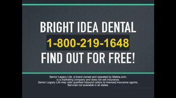 Senior Legacy Life TV Spot, 'Bright Idea Dental' - Thumbnail 7