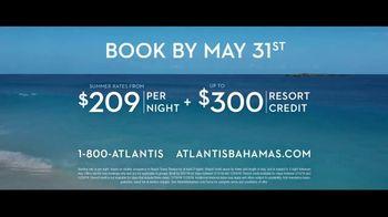 Atlantis TV Spot, 'Endless Flow: Summer Rates in May' - Thumbnail 9