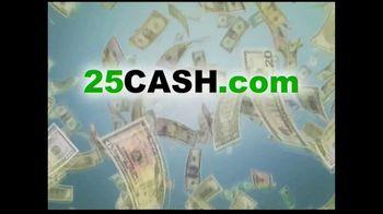 25CASH.com TV Spot, 'Fast Cash Now'