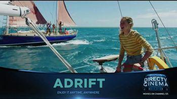 DIRECTV Cinema TV Spot, 'Adrift' - Thumbnail 3