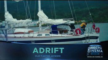 DIRECTV Cinema TV Spot, 'Adrift' - Thumbnail 5