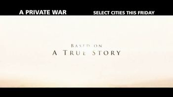 A Private War - Alternate Trailer 3
