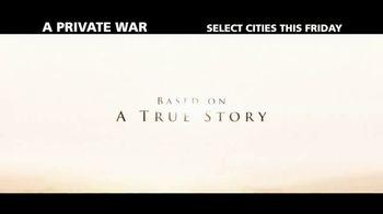 A Private War - Alternate Trailer 3