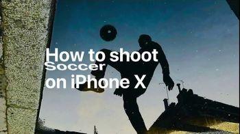 Apple iPhone X TV Spot, 'How to Shoot Soccer on iPhone X' - Thumbnail 2