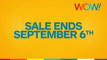 WOW! End of Summer Sale TV Spot, 'Rolling Out' - Thumbnail 6