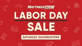 Mattress Firm Labor Day Sale TV Spot, 'Saturday Door Busters' - Thumbnail 2