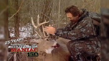 Roger Raglin's Whitetail Maniac 150 TV Spot, '25 Years Helping Sportsmen' - Thumbnail 3