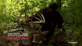 Roger Raglin's Whitetail Maniac 150 TV Spot, '25 Years Helping Sportsmen' - Thumbnail 8