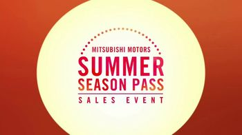 Mitsubishi Summer Season Pass Sales Event TV Spot, 'Take Back Summer' - Thumbnail 2