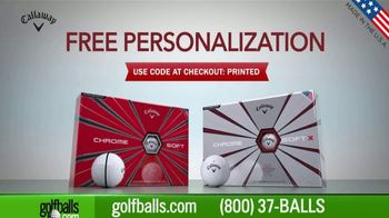 Golfballs.com TV Spot, 'Callaway Golf Balls With Free Personalization'