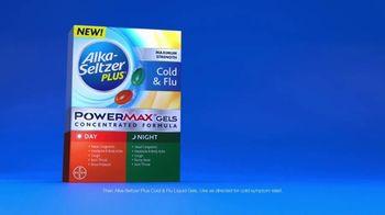 Alka-Seltzer Plus Maximum Strength Day & Night Cold & Flu Powermax Gels TV Spot, 'My Cold' - Thumbnail 7