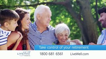 Live Well Financial TV Spot, 'Make the Most of Your Retirement' - Thumbnail 8
